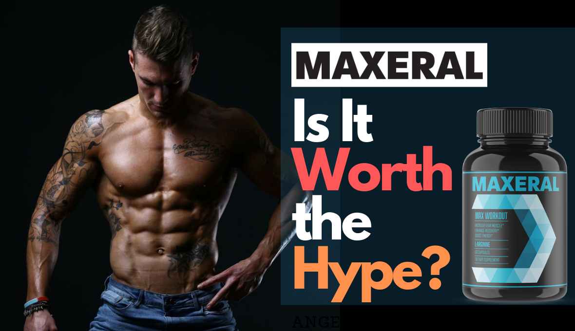 Fitness Enthusiasts Are Raving about Maxeral – Is It Worth the Hype?